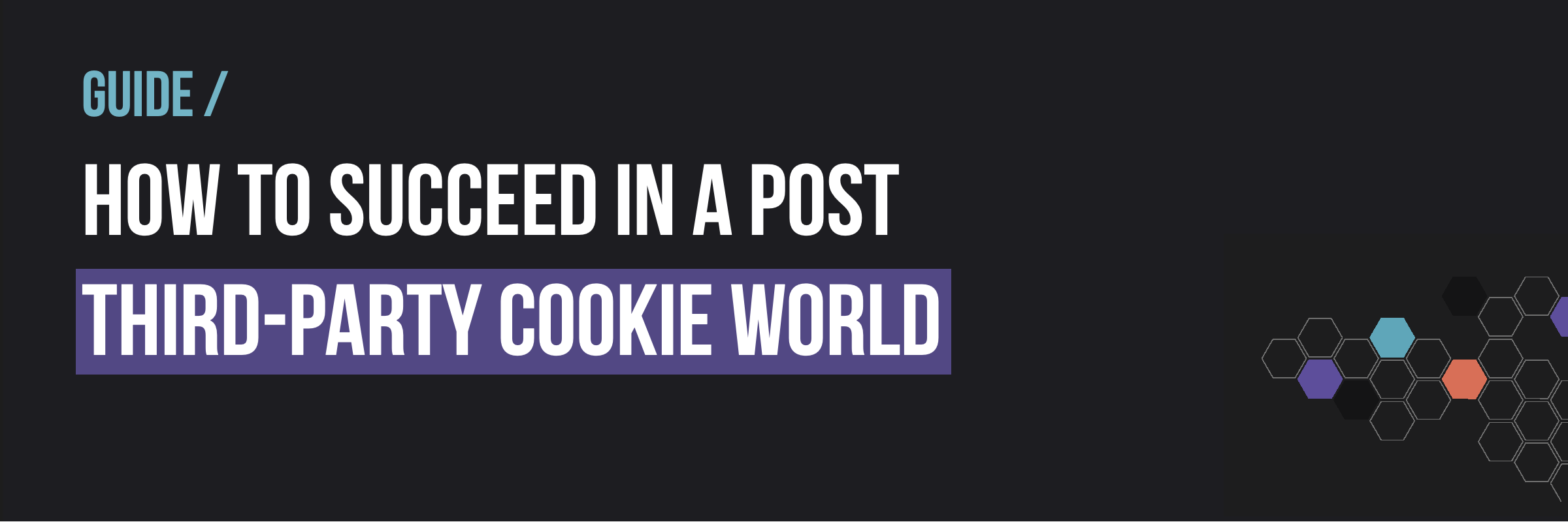 Guide - Third-Party Cookie